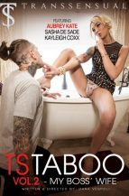 TS Taboo #2 – My Boss' Wife