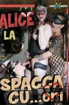 Alice La Spacca Cu…ori
